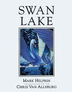 Helprin, Mark. Swan Lake (Лебединое озеро) (ill. Van Allsburg, Chris). Houghton Mifflin, 1989