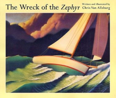 Van Allsburg, Chris. The Wreck of the Zephyr (Падение Зефира) (ill. Van Allsburg, Chris). Andersen Press, 1984
