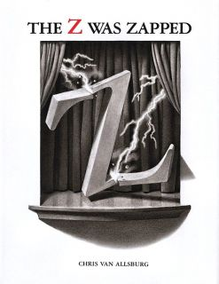 Van Allsburg, Chris. The Z Was Zapped. A Play in Twenty-Six Acts (ill. Van Allsburg, Chris). HMH Books for Young Readers. 1987